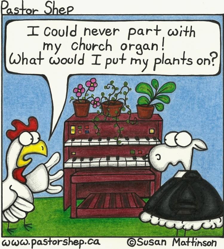 church organ plant stand pastor shep christian cartoon