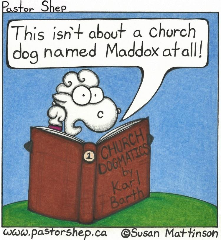 karl barth church dogmatics book dog maddox pastor shep christian cartoon