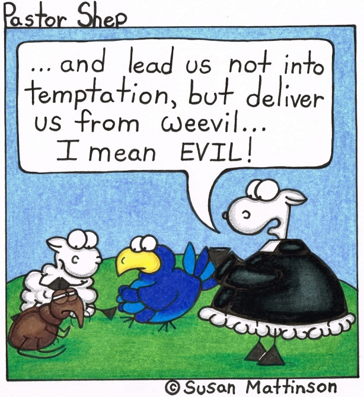 deliver from weevil evil lord's prayer pastor shep christian cartoon