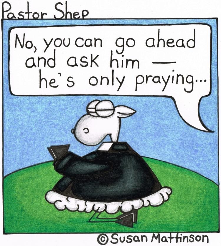 interrupt only praying prayer interruption pastor shep christian cartoon