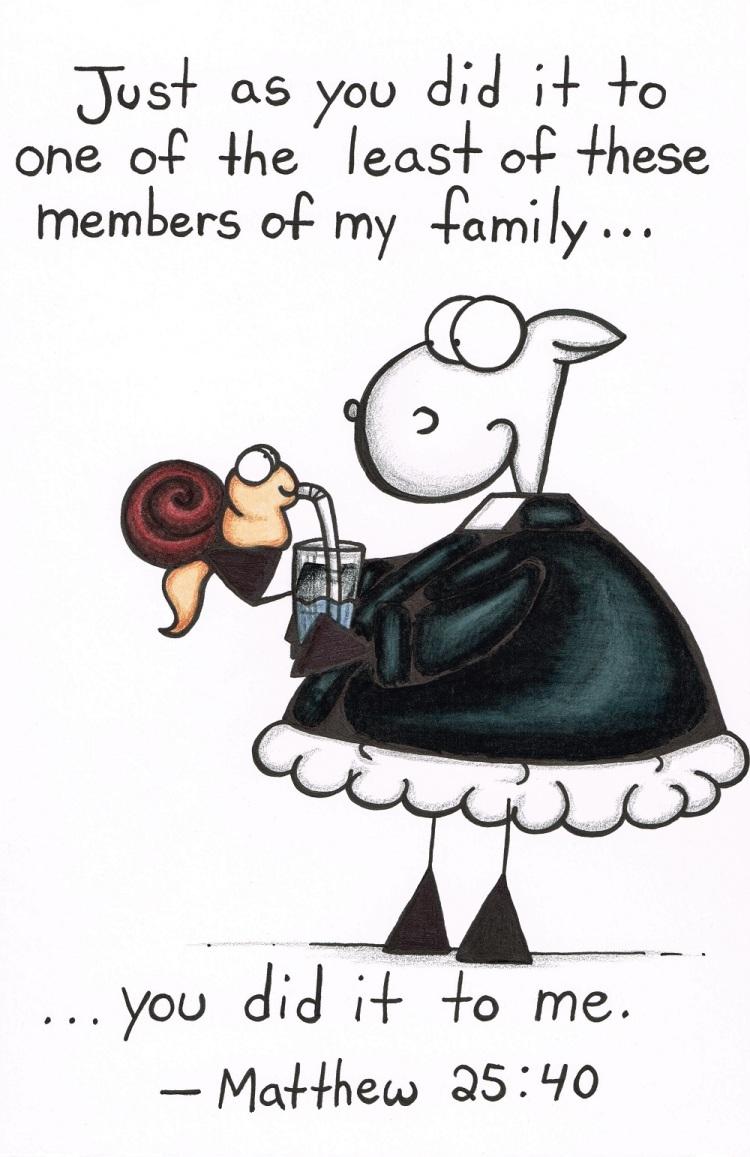 Jesus family Matthew 25:40 pastor shep christian cartoon