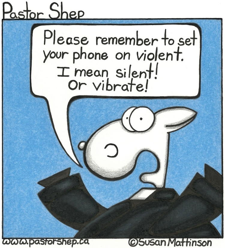 phone on violent vibrate silent pastor shep christian cartoon